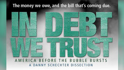 In Debt We Trust - America Before the Bubble Bursts